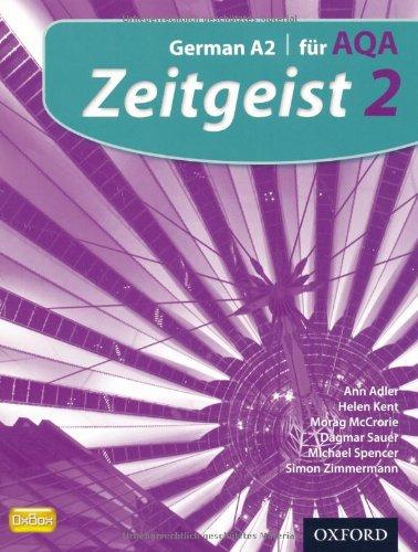 9780199129171: Zeitgeist: 2: Fur AQA Student Book: German A2