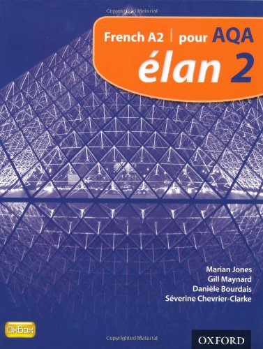 9780199129256: Élan: 2: Pour AQA Student Book (Aqa a Level French)