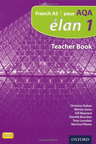 9780199129263: Elan: 1: Pour Aqa Teacher Book (French as)