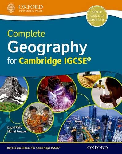 Complete Geography for Cambridge IGCSERG: Kelly, David, Fretwell,