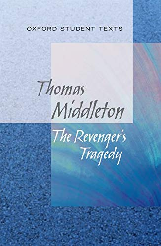 9780199129546: Oxford Student Texts: The Revenger's Tragedy