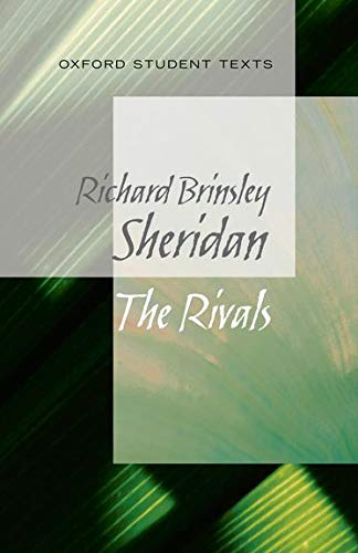 9780199129560: The Rivals. Richard Brinsley Sheridan (Oxford Student Texts)