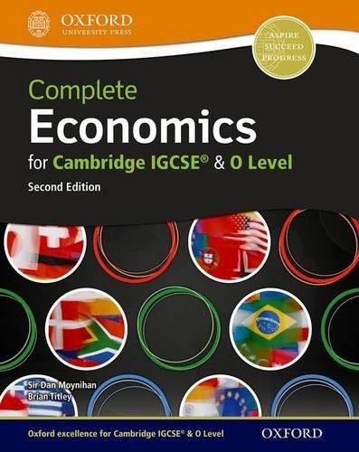 9780199129584: Complete Economics for Cambridge IGCSE® and O-level (Second Edition) (Complete Series Igcse)