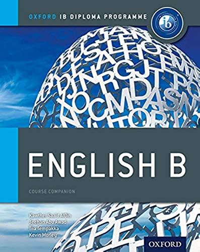 9780199129683: IB English B Course Book: Oxford IB Diploma Programme