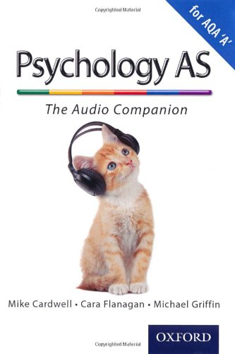9780199129720: The Complete Companions: AS Audio Companion for AQA A Psychology (Complete Companion Psychology)