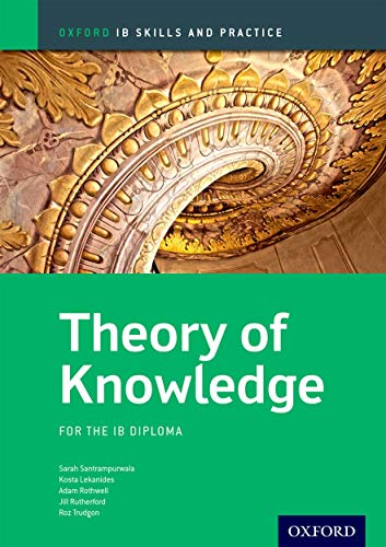 9780199129744: Theory of Knowledge Skills and Practice: Oxford IB Diploma Programme