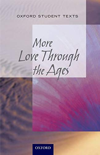 9780199129751: New Oxford Student Texts: More...Love Through the Ages
