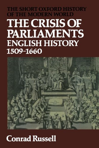 9780199130344: The Crisis of Parliaments: English History, 1509-1660 (Short Oxford History of the Modern World)