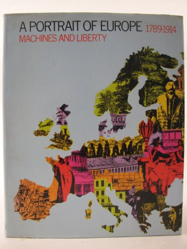9780199131778: Machines and Liberty 1789-1914