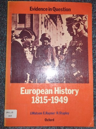 9780199132140: European History, 1815-1949