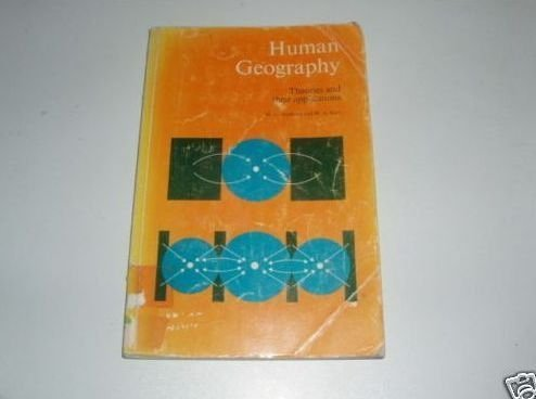 9780199132270: Human Geography: Theories and Their Applications (Science in Geography)