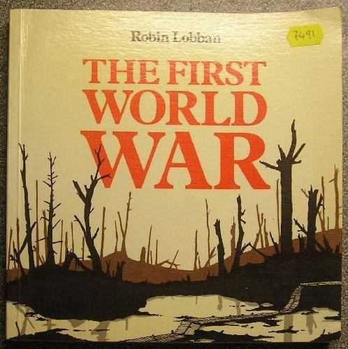 9780199132836: The First World War