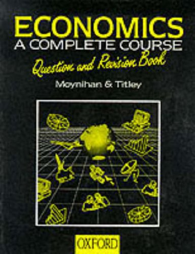 9780199133406: Economics: Question & Revision Book: A Complete Course