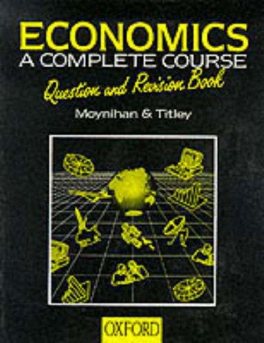 9780199133406: Economics: Question & Revision Book: A Complete Course