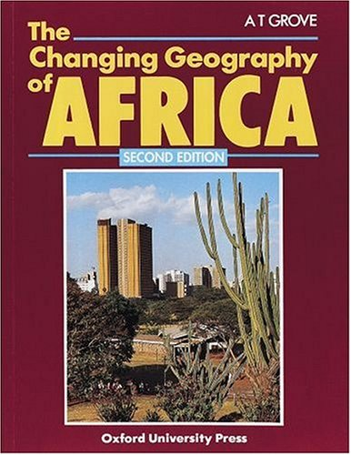 9780199133864: The Changing Geography of Africa