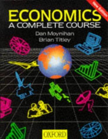 9780199133895: Economics: A Complete Course
