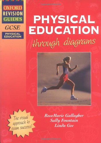 9780199133994: GCSE Physical Education through diagrams (Oxford Revision Guides)