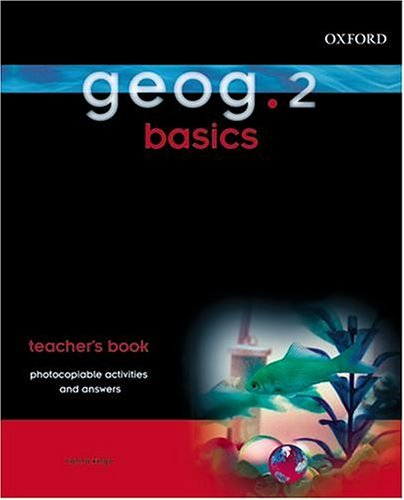 9780199134427: geog.123: 2: Basics 2 Teacher's Book