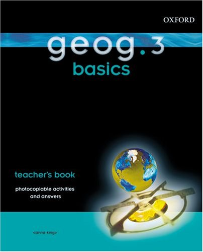 9780199134434: geog.123: geog.3: Basics Teacher's Book