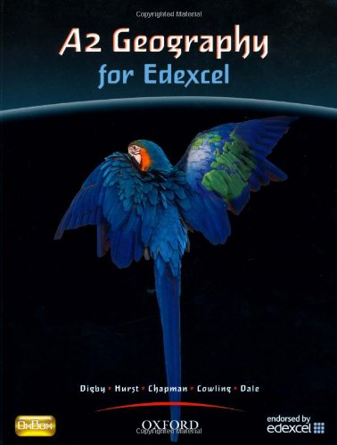 9780199134830: A2 Geography For Edexcel Student Book: Students' Book