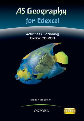 AS Geography for Edexcel Activities & Planning OxBox CD-ROM (9780199134854) by Bob Digby