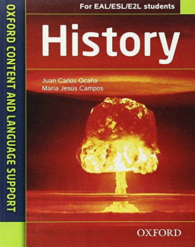 9780199135288: History. CLIL for english. Student's book. Per le Scuole superiori. Con espansione online (Oxford Content & Language)