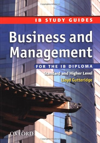 Business and Management for the IB Diploma: Gutteridge, Lloyd