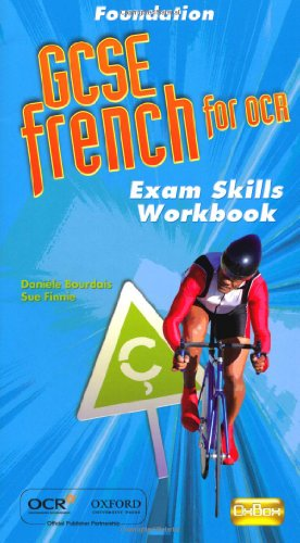 9780199135387: GCSE French for OCR Exam Skills Workbook Foundation: Foundation Exam Skills Workbook & CD