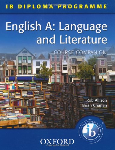 9780199135424: IB Diploma Course Companion: English A Language and Literature (International Baccalaureate)