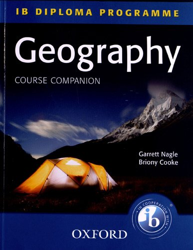 9780199135431: Geography Course Companion: IB Diploma Programme (International Baccalaureate)