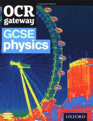 9780199135783: OCR Gateway GCSE Physics Student Book