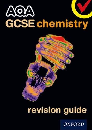 9780199136049: AQA GCSE Chemistry Revision Guide