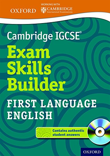 Cambridge IGCSE® Exam Skills Builder: First Language: Cambridge International Examinations