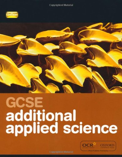 9780199138272: Twenty First Century Science: GCSE Additional Applied Science Student Book