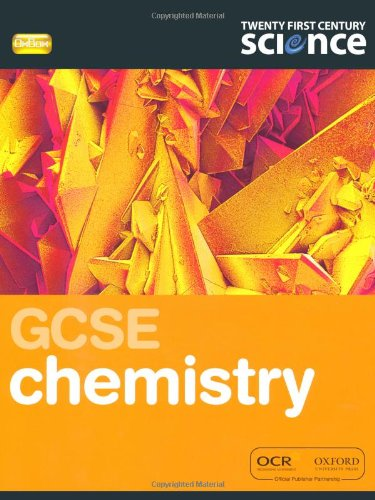 9780199138371: Gcse Chemistry. Student Book (Twenty First Century Science)