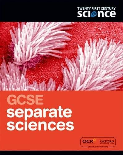9780199138470: Twenty First Century Science: GCSE Separate Science Student Book