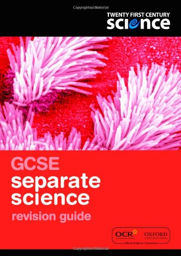 9780199138500: Twenty First Century Science: GCSE Separate Science Revision Guide 2/E (21st Century Science Second ed)
