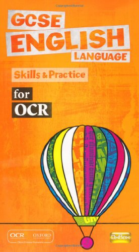 GCSE English Language for OCR Skills and: OUP Oxford