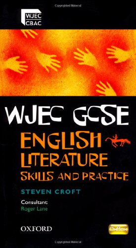 WJEC GCSE English Literature Skills and Practice Book: Lane, Roger