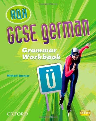9780199138913: GCSE German for AQA Grammar Workbook