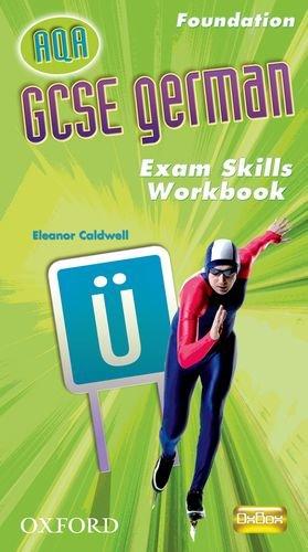 9780199138937: AQA GCSE German Foundation Exam Skills Workbook and CD-ROM