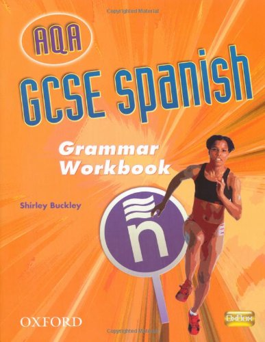 9780199139071: GCSE Spanish for AQA Grammar Workbook