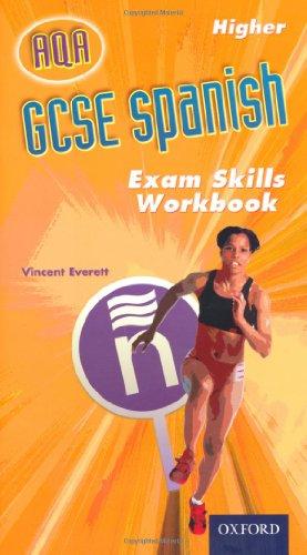 9780199139088: GCSE Spanish for AQA Exam Skills Workbook Higher