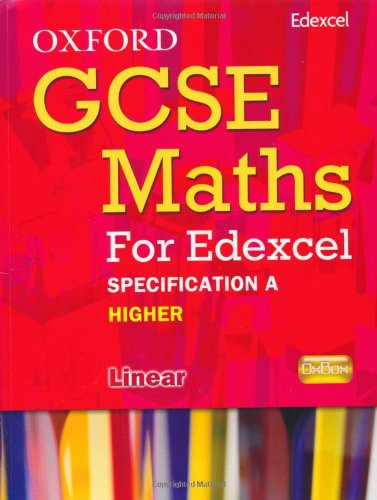 9780199139484: Oxford GCSE Maths for Edexcel: Specification A Student Book Higher (B-D)