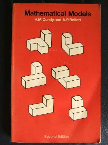 Mathematical Models: Cundy, H.Martyn; Rollett,