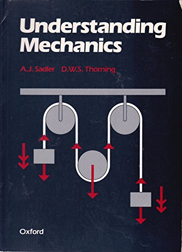 9780199140978: Understanding Mechanics