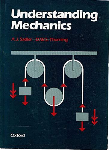 Understanding Mechanics: Sadler, A. J.;