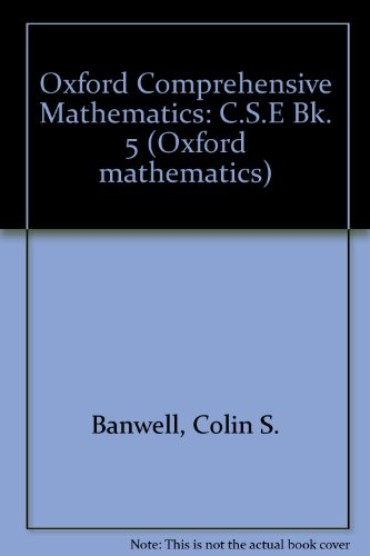 9780199142088: Oxford Comprehensive Mathematics: C.S.E Bk. 5 (Oxford mathematics)