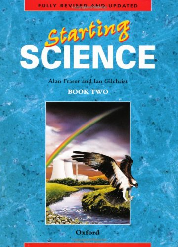 9780199142415: Starting Science: Student Book 2: Bk. 2 (Oxford Science Programme)