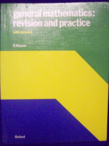 9780199142422: General Mathematics: Revision and Practice